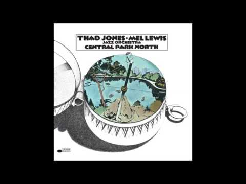Thad Jones - Mel Lewis Jazz Orchestra - Central Park North (1969) (Full Album)