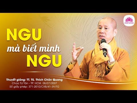 Ngu mà biết mình ngu - Pháp Cú 24 - TT. Thích Chân Quang