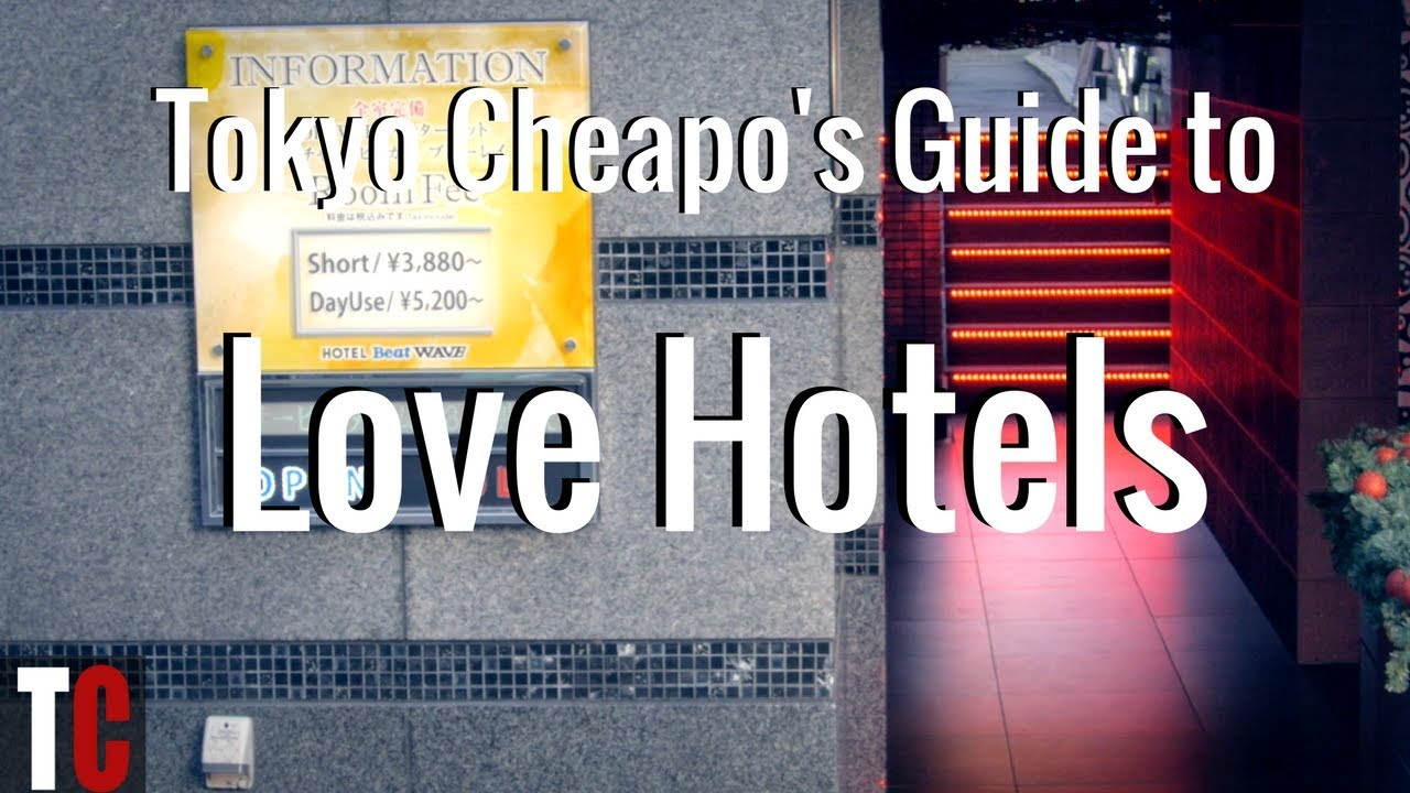 Tokyo Cheapo's Guide to Love Hotels