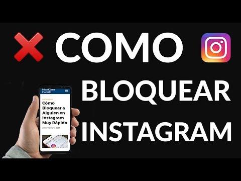 Cómo Bloquear a Alguien en Instagram Muy Rápido