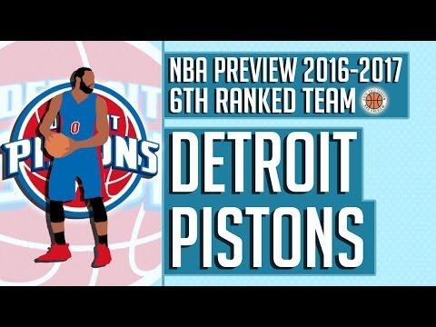 Detroit Pistons   2016-17 NBA Preview (Rank #6)