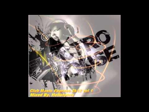 Hellstylerz - Club Music Express Vol 1 2K12