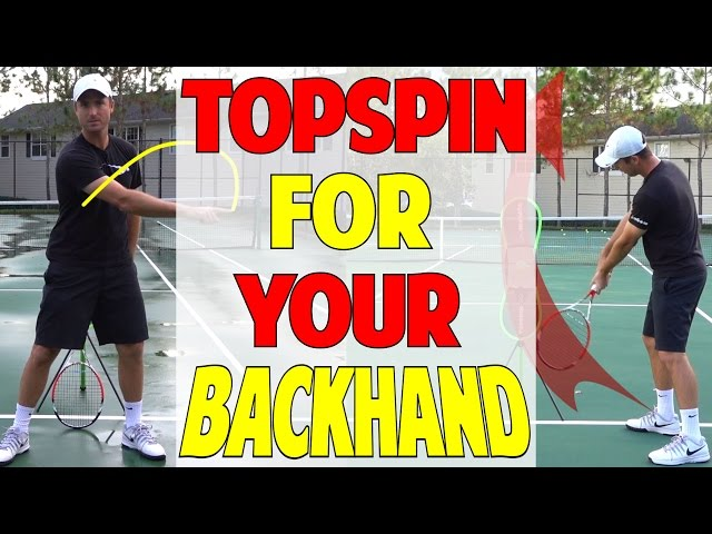 How To Get Topspin On Your Backhand | One hand + Two hand
