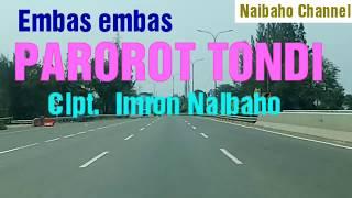 Uning uningan : PAROROT TONDI cipt. Imron Naibaho