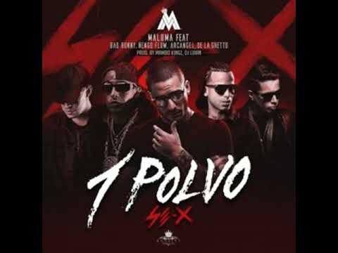 Arcangel  Maluma  Bad Bunny  Ñengo Flow & De La Ghetto – 1 Polvo