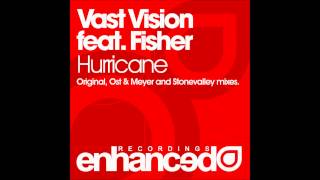 Download Vast Vision feat. Fisher - Hurricane (Original Mix) MP3 song and Music Video