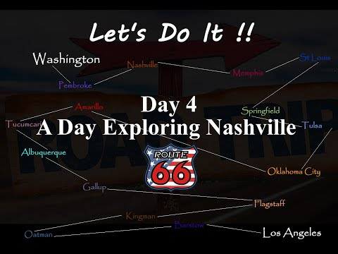 American Road Trip, Route 66, Day 4, A Day Exploring Nashville