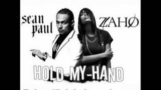Sean paul feat Zaho - Hold my hand With Lyrics