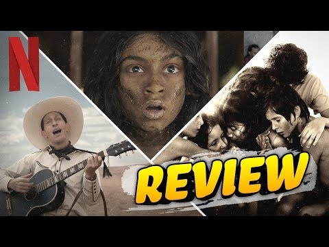 Netflix Movie Review Roundup: Mowgli, Roma, The Ballad of Buster Scruggs