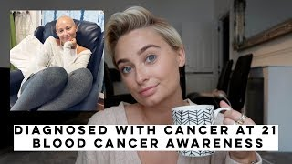DIAGNOSED WITH BLOOD CANCER AT 21, SIGNS & SYMPTOMS, HOW IT HAPPENED | Olivia Rose Smith