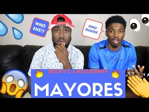 Becky G- Mayores  ft  Bad Bunny| Official Reaction