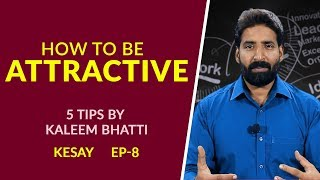 How To Be Attractive | 5 Amazing Tips To Get Attractive Personality | Episode#8 | Bizon TV