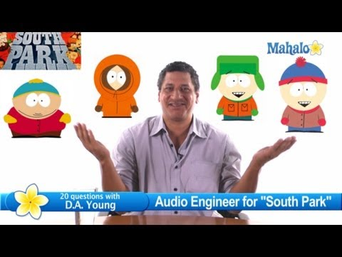"""""""South Park"""" Sound Editor D.A. Young 20 Questions"""