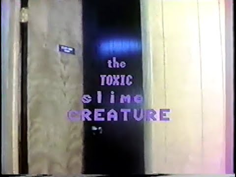 The Toxic Slime Creature  (1982)