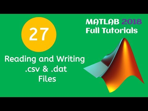 27 MATLAB Beginners Tutorial- Reading And Writing  .csv And  .dat Files