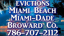 Eviction for Miami, Miami-Dade, Broward Co. 786-707-2112