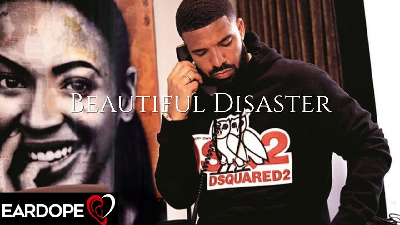 Drake - Beautiful Disaster *NEW SONG 2019*