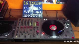 B.G. The Prince Of Rap - Can We Get Enough (Fonky Mix)