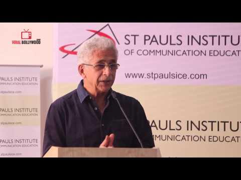 Naseeruddin Shah Speech At St Pauls Institute
