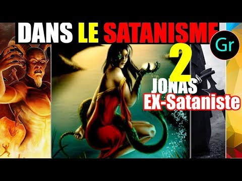 JONAS, EX-Sataniste: LA SIRÈNE HÉLÈNE M'AMENA VOIR SATAN