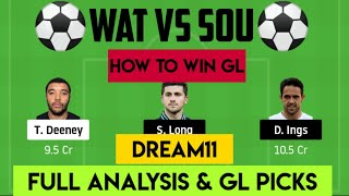 Wat Vs Sou Dream11 Team|| Full Analysis & Gl Picks||