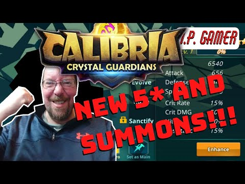 Calibria Crystal Guardians - NEW 5* SUMMON SESSION!!!! | U.P. Gamer | 02-24-20