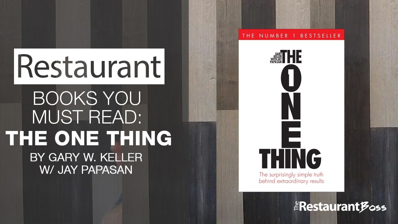 Books All Restaurant Owners Need To Read The One Thing
