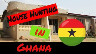 House Hunting in Ghana | Update