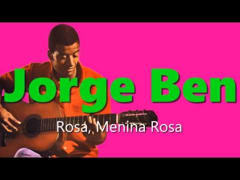 Jorge Ben - Rosa, Menina Rosa