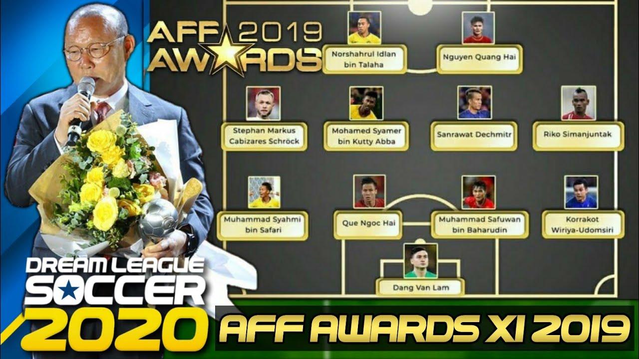 Cách để có đội hình tiêu biểu Đông Nam Á ( AFF AWARDS 2019 ] trong Dream League Soccer 2019