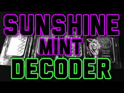 SUNSHINE MINT DECODER ON 1OZ BARS  - WHY YOU SHOULD BUY ONE RIGHT NOW!