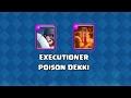 Clash Royale | Executioner & Poison Dekki! - Clash Royale Suomi video
