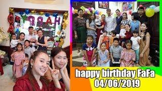 Happy birthday FaFa ວັນເກີດຟ່າຟ່າຄົບຮອບ1ປີ 04/06/2019