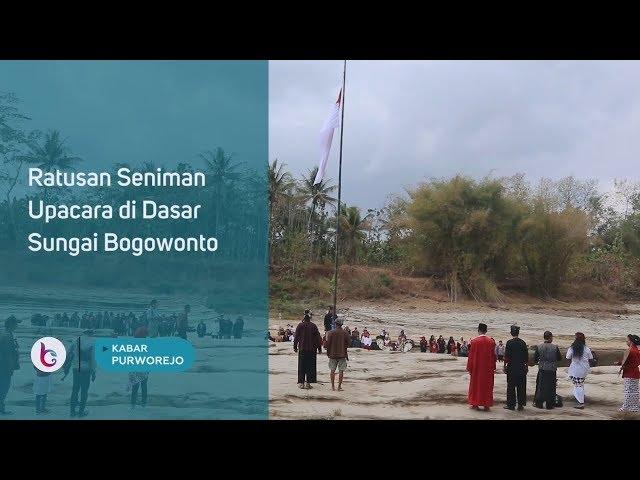 Unik, Upacara di Sungai Bogowonto Ala Seniman Purworejo