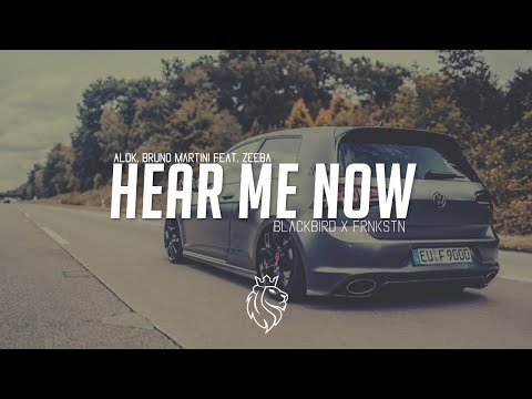 AlokBruno Martini Feat Zeeba - Hear Me Now blackbird X FRNKSTN Remix