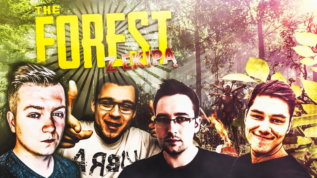 EKIPA WRACA DO LASU! | THE FOREST Z EKIPĄ S2 #26