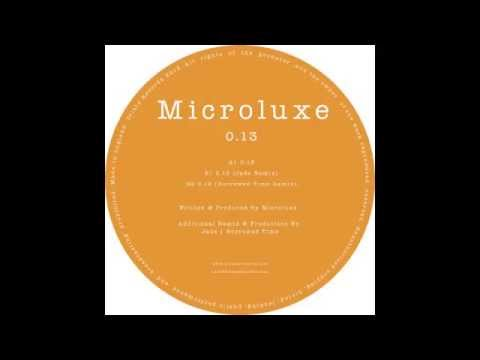 Microluxe feat. Ernesto Lisabetta - 0.13 (Borrowed Time Remix)