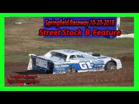 Street Stock  B-Feature - Lil Buck 31 - Springfield Raceway 10/20/2018