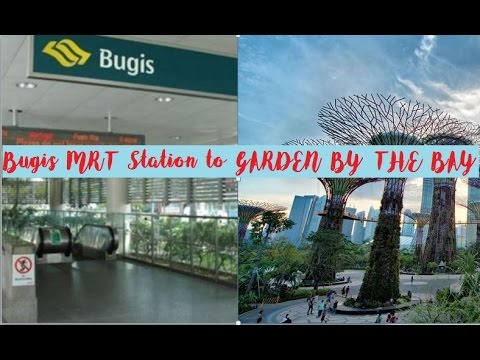 day 2 bugis mrt to gardens by the bay singapore part 1 youtube - Garden By The Bay Mrt Station