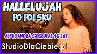 Hallelujah po polsku cover by Aleksandra Szczupał #1187