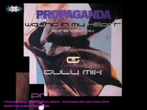 PROPAGANDA - Wound In My Heart - Extended Mix (gulymix)