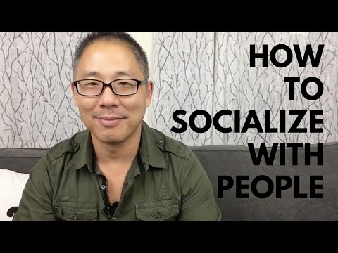 HOW TO SOCIALIZE WITH PEOPLE