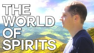 The World of Spirits - Swedenborg and Life