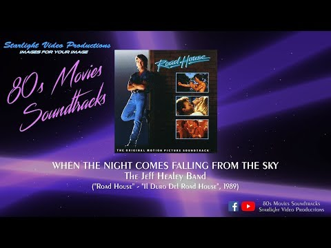 When The Night Comes Falling From The Sky  The Jeff Healey Band Road House, 1989