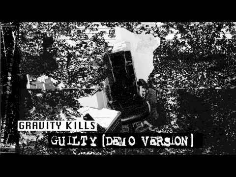 Gravity Kills - Guilty (Original Demo)
