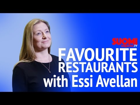 Essi Avellan talks about her favourite Restaurants in Helsinki