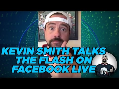 KEVIN SMITH TALKS THE FLASH ON FACEBOOK LIVE