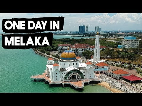 ONE DAY in MELAKA / MALACCA - A day trip from Kuala Lumpur