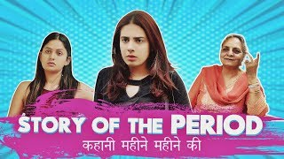 STORY OF THE PERIOD || Swara