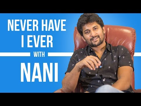 'Middle Class Abbayi' Nani's confessions | Never Have I Ever | Pinkvilla | Tollywood